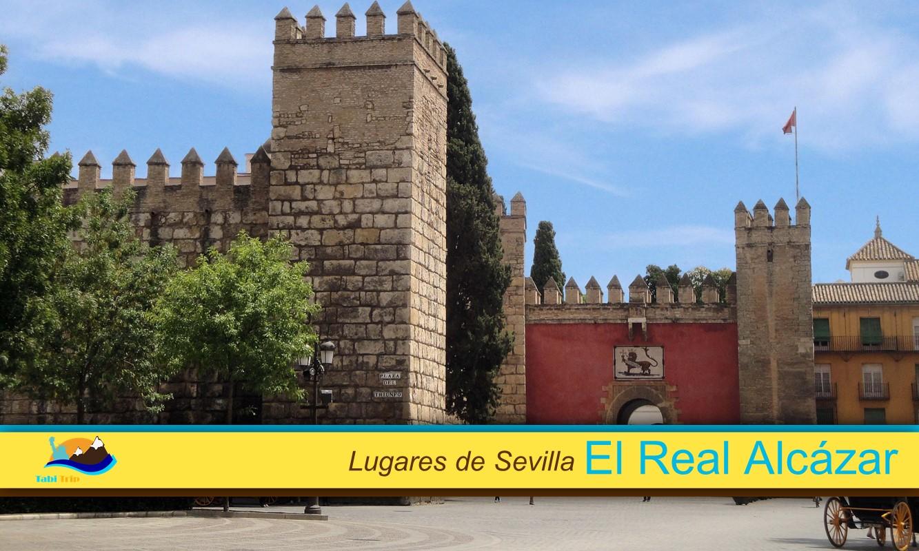 Lugares de Sevilla. Real Alcázar