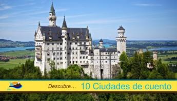 Descubre 10 Ciudades de cuento