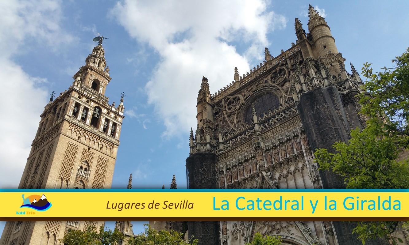 Lugares de Sevilla . Catedral y Giralda